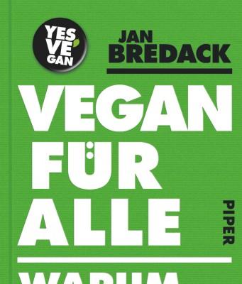 Jan Bredack - Vegan für alle